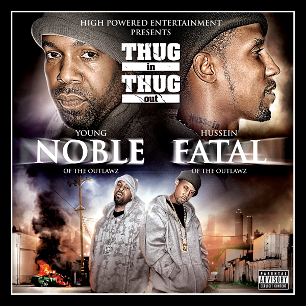YOUNG NOBLE AND HUSSEIN FATAL - THUG IN THUG OUT